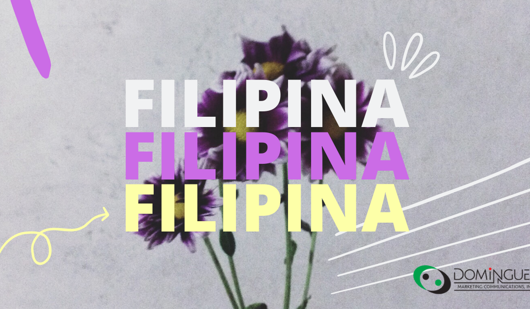 International Women's Month: Filipinas Taking the World by Storm